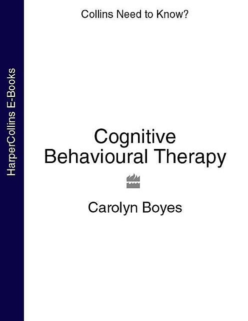 Cognitive Behavioural Therapy, Carolyn Boyes