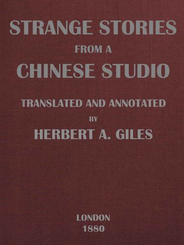 Strange Stories from a Chinese Studio (Volumes 1 and 2), Songling Pu