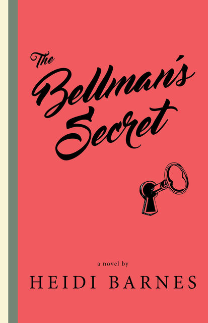 Bellman's Secret, Heidi Barnes
