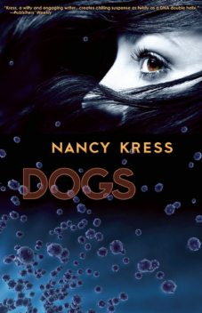 Dogs, Nancy Kress