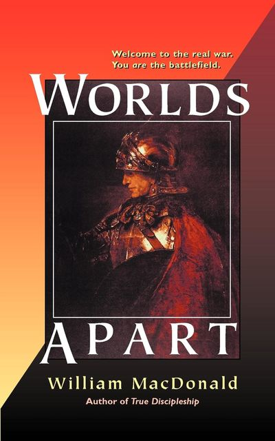 Worlds Apart, William MacDonald