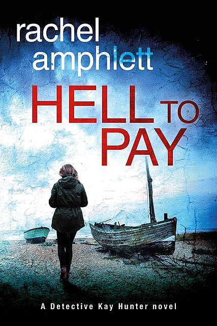 Hell to Pay, Rachel Amphlett