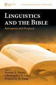 Linguistics and the Bible, Stanley E. Porter