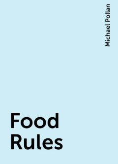 Food Rules, Michael Pollan