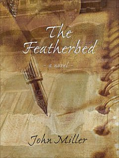 The Featherbed, John Miller