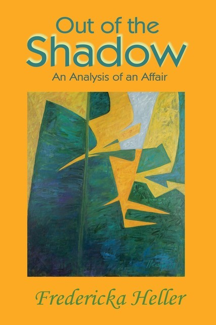 Out Of The Shadow, Fredericka Heller