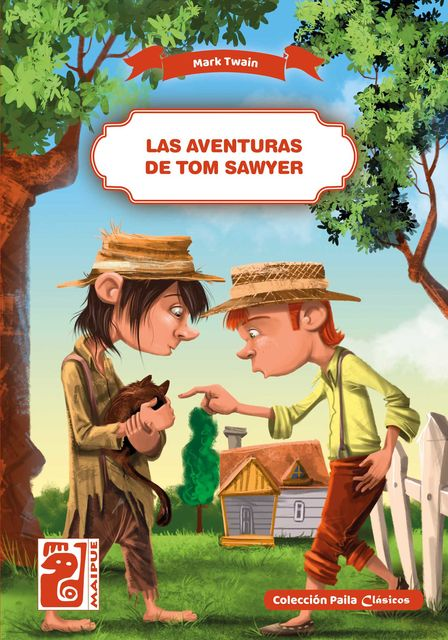Las aventuras de Tom Sawyer, Mark Twain