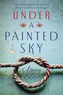 Under a Painted Sky, Stacey Lee