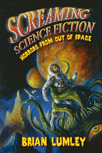 Screaming Science Fiction, Brian Lumley