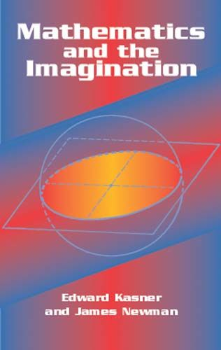 Mathematics and the Imagination, Edward Kasner, James Newman