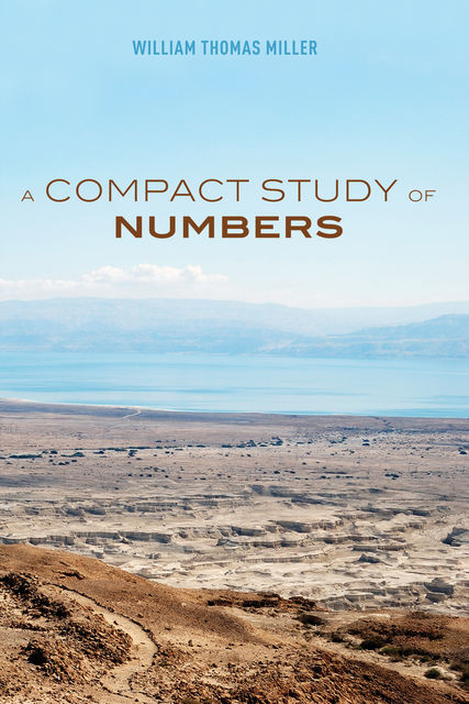 A Compact Study of Numbers, William Miller