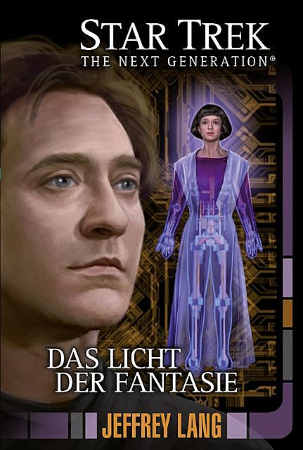 Star Trek – The Next Generation 11: Das Licht der Fantasie, Jeffrey Lang