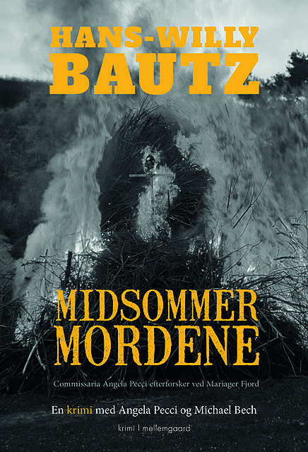 Midsommermordene, Hans-Willy Bautz