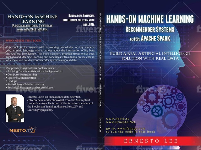 Hands-On Machine Learning Recommender Systems with Apache Spark, Ernesto Lee