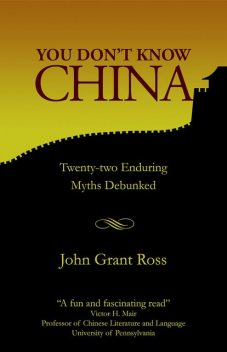 You Don't Know China, John Ross