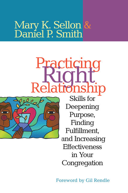 Practicing Right Relationship, Dan Smith, Mary Sellon