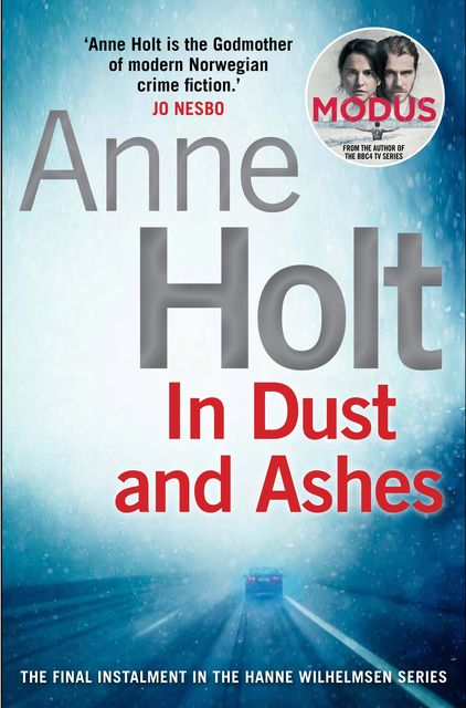 In Dust and Ashes, Anne Holt