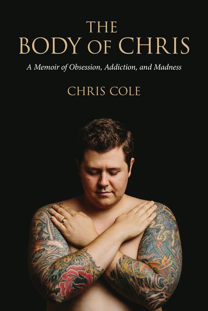 The Body of Chris, Chris Cole