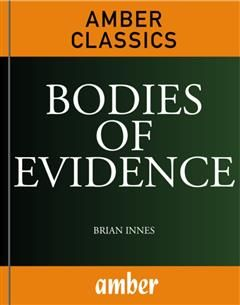 Bodies of Evidence, Brian Innes
