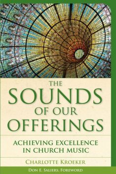 The Sounds of Our Offerings, Charlotte Kroeker