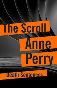 The Scroll, Anne Perry