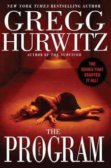 The Program, Gregg Hurwitz