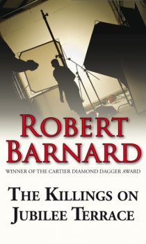 Killings on Jubilee Terrace, Robert Barnard