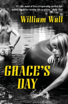 Grace's Day, William Wall