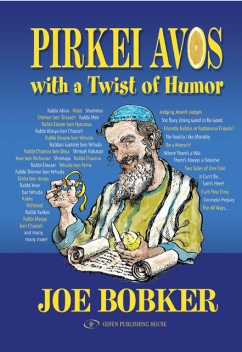 Pirkei Avos with a Twist of Humor, Joe Bobker