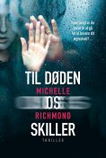 Til døden os skiller, Michelle Richmond