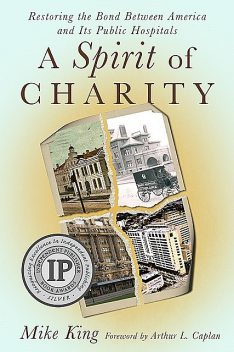 A Spirit of Charity, Mike King