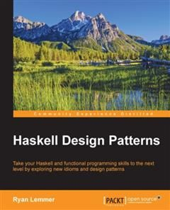 Haskell Design Patterns, Ryan Lemmer