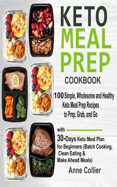 Keto Meal Prep Cookbook, Anne Collier