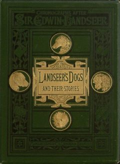 Landseer's Dogs and Their Stories, Sarah Tytler