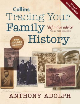 Collins Tracing Your Family History, Anthony Adolph