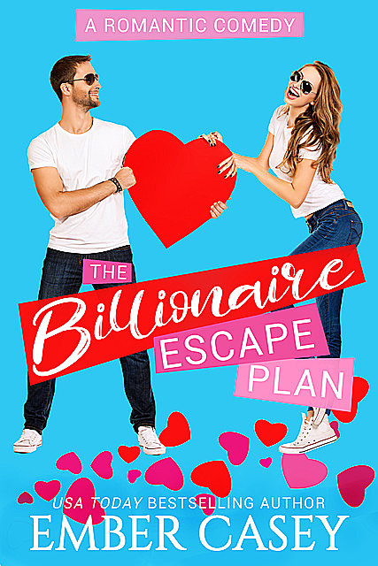 The Billionaire Escape Plan, Ember Casey