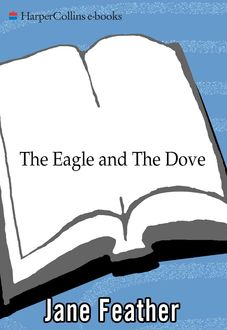 The Eagle and the Dove, Jane Feather