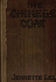 The Chinese Coat, Jennette Lee