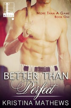 Better Than Perfect, Kristina Mathews