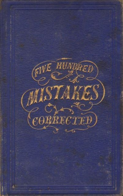 Five Hundred Mistakes Corrected,