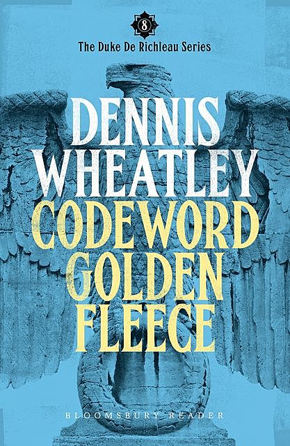 Codeword Golden Fleece, Dennis Wheatley
