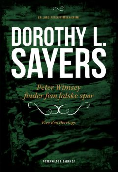 Peter Wimsey finder fem falske spor, Dorothy L. Sayers