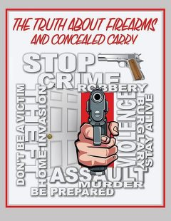 The Truth About Firearms and Concealed Carry, Daniel R. Engel