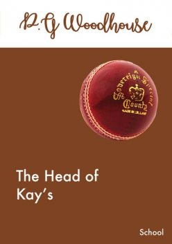 The Head of Kay's, P. G. Wodehouse