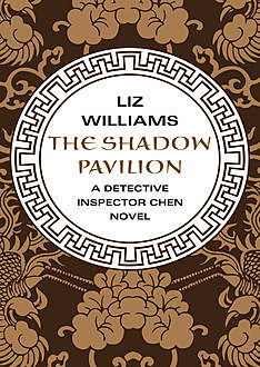 The Shadow Pavilion, Liz Williams