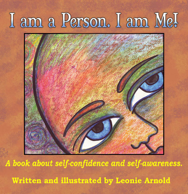 I Am A Person, I Am Me, Leonie Arnold
