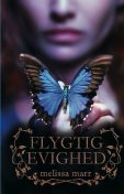 Wicked Lovely 3: Flygtig evighed, Melissa Marr