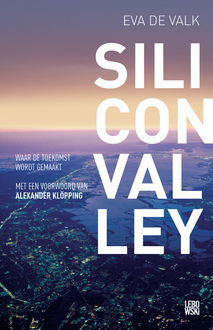 Silicon valley, Eva de Valk