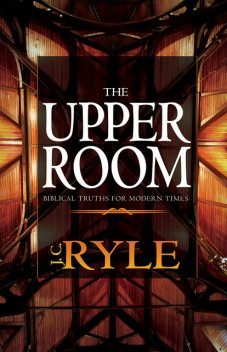The Upper Room, J.C.Ryle