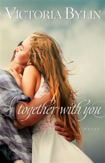 Together With You, Victoria Bylin